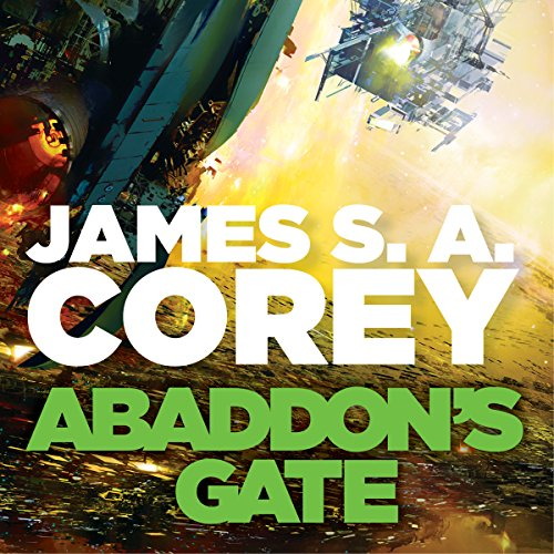 Abaddon's Gate: Expanse, Book 3