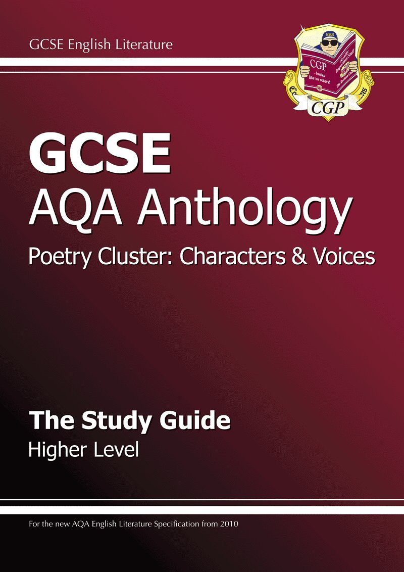 GCSE Anthology AQA Poetry Study Guide (Character & Voice) Higher