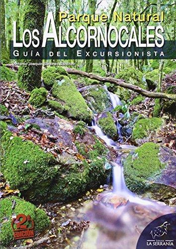 Parque Natural Los Alcornocales. Guía Del Excursionista (Parque Natural)
