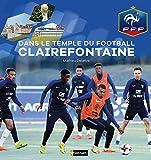 Dans le temple du football à Clairefontaine - Fédération Française de Football- Dès 9 ans...