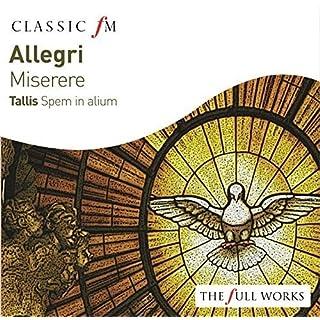 Allegri: Miserere / Tallis: Spem In Alium
