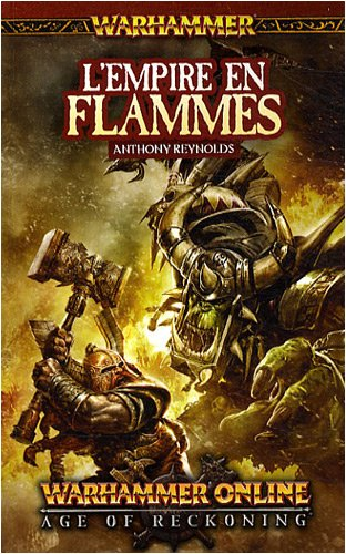 L'empire en flammes par Anthony Reynolds