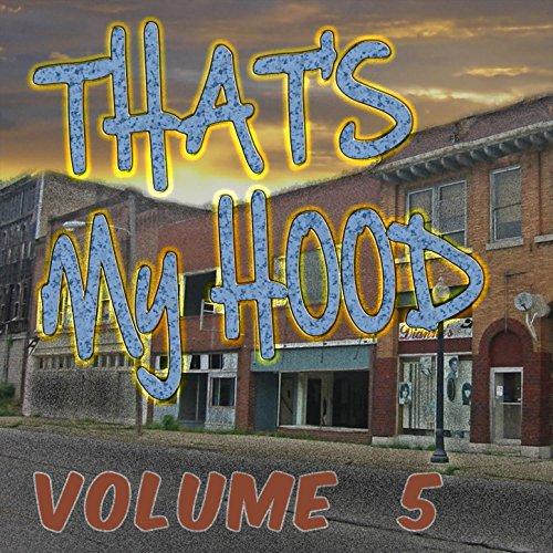 That's My Hood, Vol. 5 [Explicit]