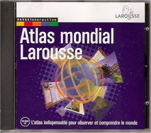Lire en ligne Atlas mondial Larousse (CD-Rom compatible PC uniquement - windows 95 ou supérieur) pdf, epub