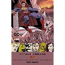 Grandes autores Superman Walter Simonson: El hombre de arena