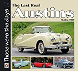 The Last Real Austins - 1946-1959 (Those Were the Days Series)