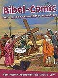 Bibel-Comic – Der auferstandene Messias: Vom letzten Abendmahl bis Saulus