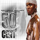 50 Cent - Rare B Sides & Unreleased Collection 2013