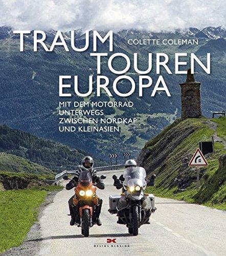 Traumtouren Europa: Mit dem Motorrad unterwegs zwischen Nordkap und Kleinasien thumbnail