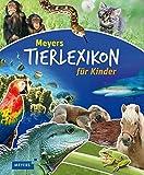 Meyers Tierlexikon für Kinder (Meyers Kinderlexika und Atlanten) -