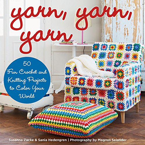 Monique Square (Yarn, Yarn, Yarn: 50 Fun Crochet and Knitting Projects to Color Your World)