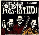 Madjafalao | Le |Tout Puissant Orchestre Poly-Rythmo