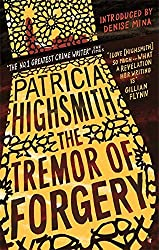 The Tremor of Forgery: A Virago Modern Classic (VMC) by Patricia Highsmith (2015-05-07)