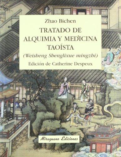 Tratado de Alquimia y Medicina Taoísta (Medicinas Blandas)