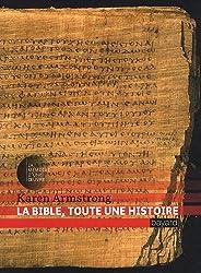La Bible, toute une histoire