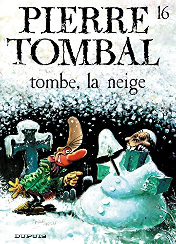 Pierre Tombal - tome 16 - TOMBE,LA NEIGE