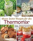Unsere besten Rezepte für den Thermomix® - Theres und Benjamin Pluppins
