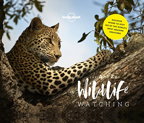 Lonely Planet's A-Z of Wildlife Watching - 1ed - Anglais par LONELY PLANET