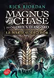 magnus chase et les dieux d asgard tome 2 le marteau
