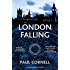 London Falling (Shadow Police series Book 1)
