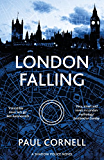 London Falling (Shadow Police series Book 1) (English Edition)
