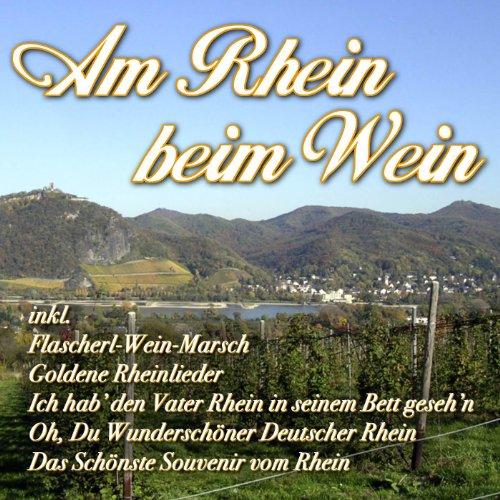 Am Rhein beim Wein Rhein Wein