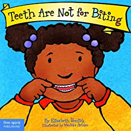 Teeth Are Not for Biting (Board Book) (Best Behavior Series) (English Edition) von [Elizabeth Verdick]