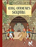 King Ottokars Sceptre (Adventures of Tintin (Paperback))