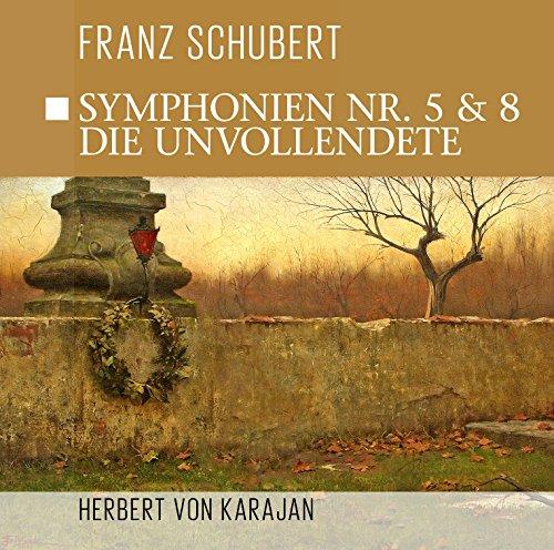 Symphonien Nr. 5 & Nr. 8 - die Unvollendete