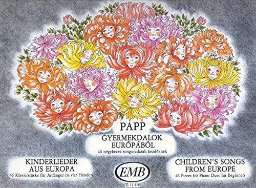 Kinderlieder Aus Europa 46 Klavierstucke Fur Anf Piano