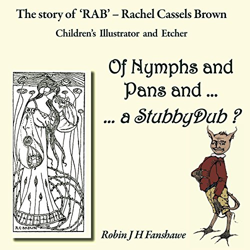 of-nymphs-and-pans-and-a-stubbydub-the-story-od-rab-rachel-cassels-brown-childrens-illustrator-and-e