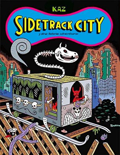 Sidetrack City: Y otras historias extraordinarias