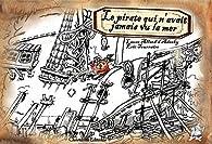 Le pirate qui n'avait jamais vu la mer par Laure Allard-d'Adesky
