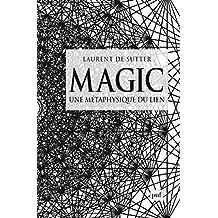 Magic: Une métaphysique du lien