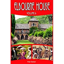 Elbourne House Volume 6