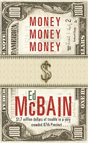 Money, Money, Money (87th Precinct) by Ed McBain (2002-12-05)