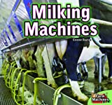 Milking Machines (Farm Machines)