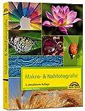 Makrofotografie & Nahfotografie