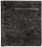 Verlust und Erinnerung: Eine Anthologie