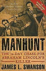 Manhunt: The 12 day chase for Abraham Lincoln's killer