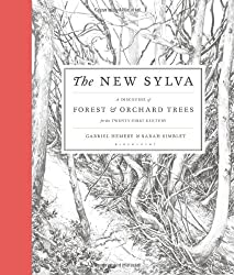 The New Sylva: A Discourse of Forest and Orchard Trees for the Twenty-First Century
