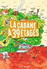 La cabane à 13 étages, tome 3 : La cabane à 39 étages par Griffiths