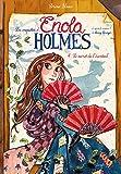 secret de l'éventail (Le) : Les enquêtes d'Enola Holmes ; 4 | Blasco, Serena. Auteur
