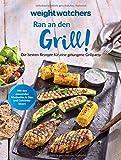 Produkt-Bild: Weight Watchers - Ran an den Grill! Die besten Rezepte für eine gelungene Grillparty