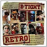B-Tight: Retro (Audio CD)