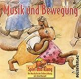 Spiel und Klang - Musikalische Früherziehung mit dem Murmel. Für Kinder zwischen 4 und 6 Jahren / Musik und Bewegung: 35 Hörbeispiele