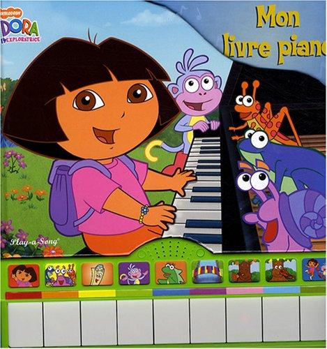 Dora l'exploratrice : Mon livre piano (Roper-jeans)