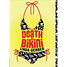 Death by Bikini (The Death by ... Mysteries) by Gerber, Linda (2008) Mass Market Paperback