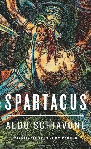 Spartacus (Revealing Antiquity) Tra edition by Schiavone, Aldo (2013) Hardcover