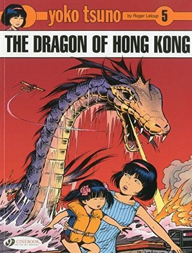 Yoko Tsuno Vol.5: The Dragon of Hong Kong by Roger Leloup (1-Jul-2010) Paperback